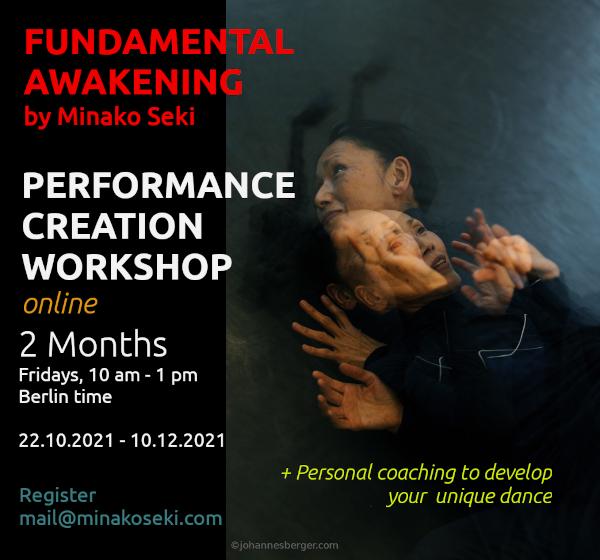Autumn 2021 – Dance creation with personal coaching: NEW FUNDAMENTAL AWAKENING!